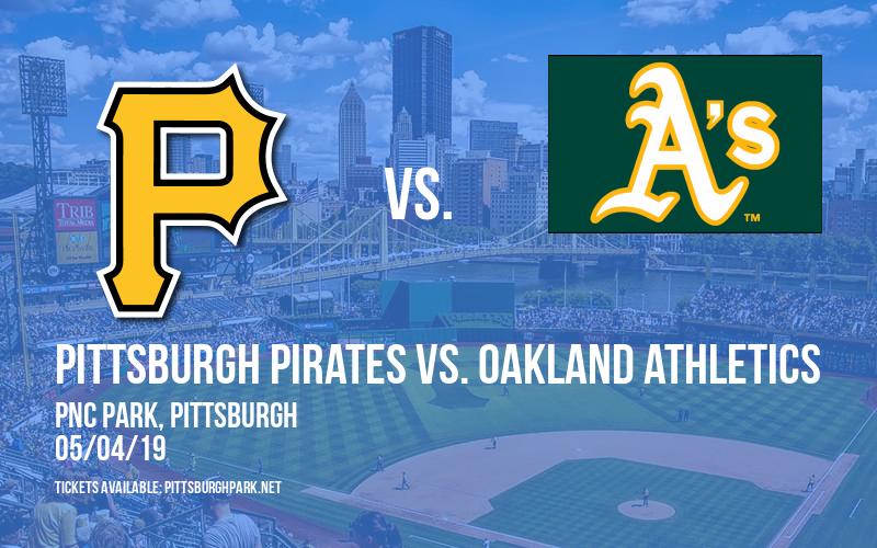 Pittsburgh Pirates vs. Oakland Athletics at PNC Park