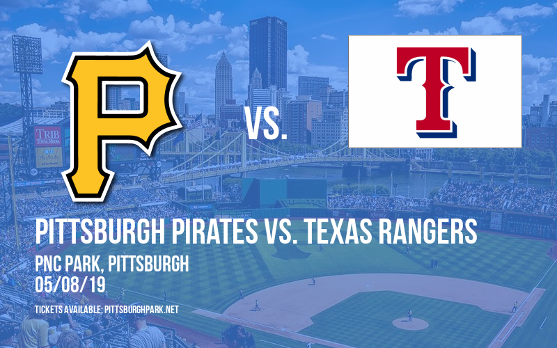 Pittsburgh Pirates vs. Texas Rangers at PNC Park