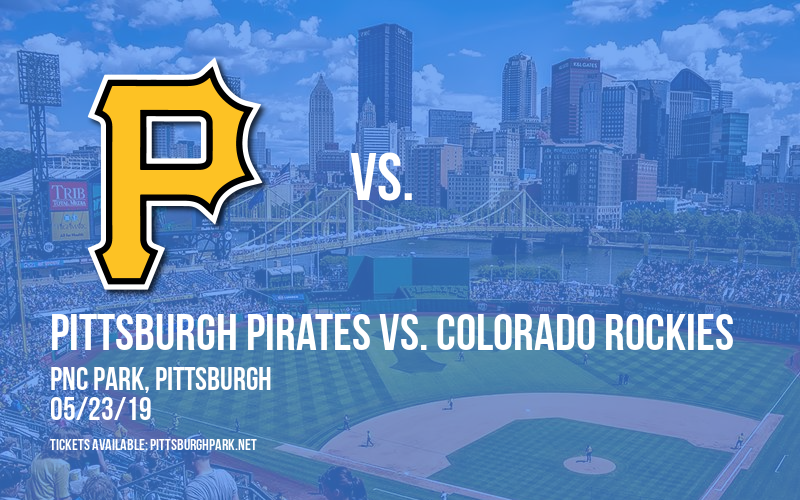 Pittsburgh Pirates vs. Colorado Rockies at PNC Park