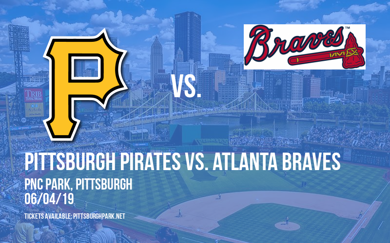 Pittsburgh Pirates vs. Atlanta Braves at PNC Park