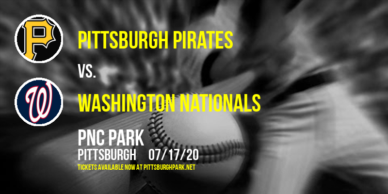 Pittsburgh Pirates vs. Washington Nationals at PNC Park