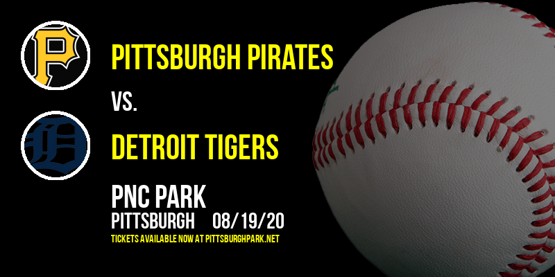 Pittsburgh Pirates vs. Detroit Tigers at PNC Park