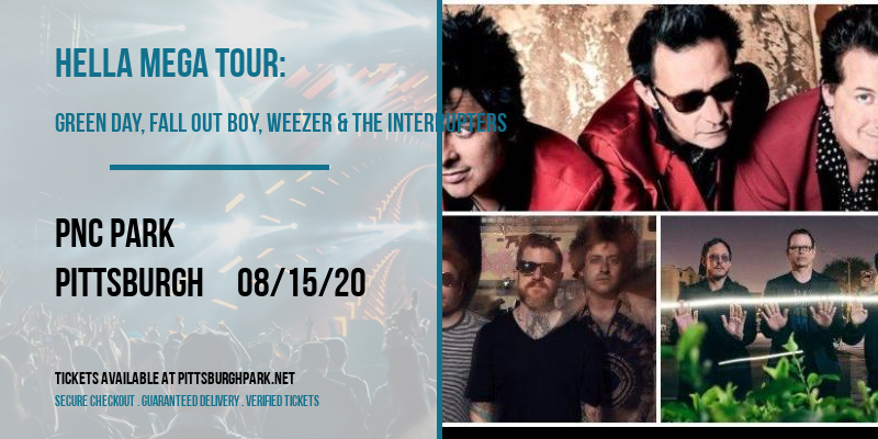 Hella Mega Tour: Green Day, Fall Out Boy, Weezer & The Interrupters [POSTPONED] at PNC Park