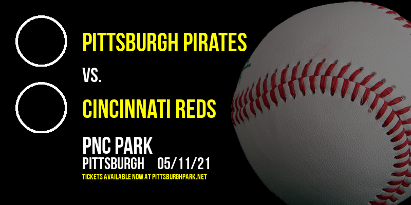 Pittsburgh Pirates vs. Cincinnati Reds [CANCELLED] at PNC Park