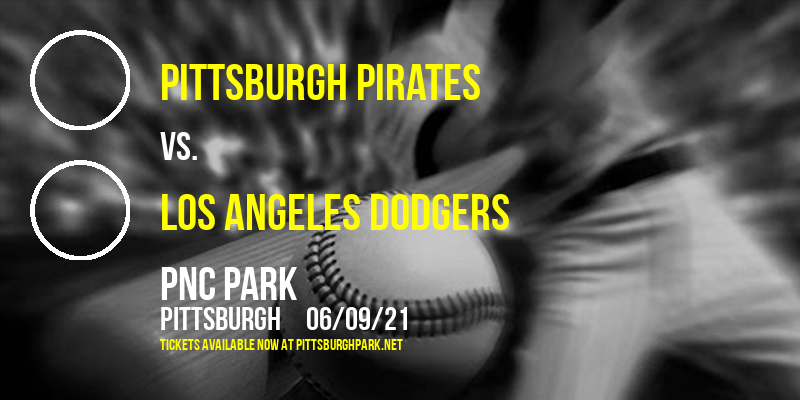 Pittsburgh Pirates vs. Los Angeles Dodgers [CANCELLED] at PNC Park