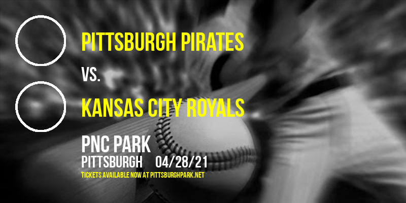 Pittsburgh Pirates vs. Kansas City Royals [CANCELLED] at PNC Park