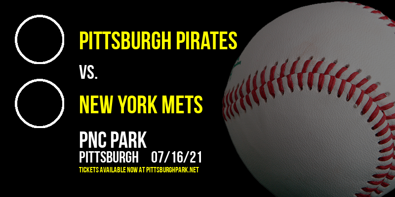 Pittsburgh Pirates vs. New York Mets [CANCELLED] at PNC Park